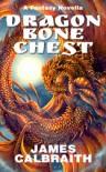 Dragonbone Chest - James Calbraith
