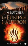 Les furies de Calderon (Codex Aléra, #1) - Jim Butcher