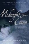 Midnight Never Come - Marie Brennan