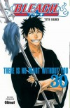Bleach, Volume 30: There is No Heart Without You - Tite Kubo,  Anne-Sophie Thévenon