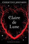 Claire de Lune  - Christine   Johnson