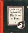 Little Mouse's Big Book of Fears - Emily Gravett