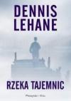Rzeka tajemnic - Lehane Dennis