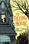 The Tilting House - Tom Llewellyn, Sarah Watts