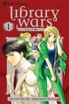 Library Wars: Love & War, Vol. 1 - Kiiro Yumi, Hiro Arikawa, Kinami Watabe