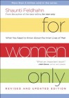 For Women Only, Revised and Updated Edition: What You Need to Know About the Inner Lives of Men - Shaunti Feldhahn
