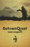AutumnQuest (Dragonspawn Cycle) - Terie Garrison