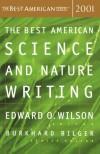 The Best American Science and Nature Writing 2001 - Burkhard Bilger, Burkhard Bilger, Edward O. Wilson