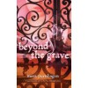 Beyond the Grave (Past Midnight, #3) - Mara Purnhagen