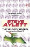 The Velocity Gospel  - Steve Aylett