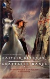 Shattered Dance - Caitlin Brennan