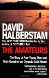 The Amateurs - David Halberstam