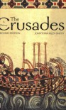 The Crusades: A History - Jonathan Riley-Smith