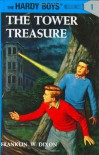 The Tower Treasure (Hardy Boys, #1) - Franklin W. Dixon