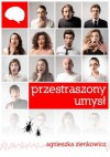 Przestraszony umysł - Zienkowicz Agnieszka