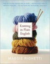 Knitting in Plain English - Maggie Righetti