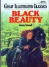 Black Beauty (Great Illustrated Classics) - Anna Sewell