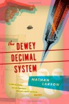 The Dewey Decimal System (Akashic Urban Surreal Series) - Nathan Larson