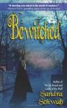 Bewitched - Sandra Schwab