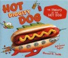 Hot Diggity Dog: The History of the Hot Dog - Adrienne Sylver, Elwood Smith