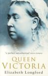 Queen Victoria - Elizabeth Longford