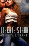 Liberty Starr - Rebecca E. Grant