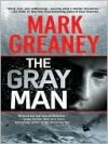 The Gray Man (Court Gentry, #1) - Mark Greaney