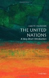 The United Nations: A Very Short Introduction - Jussi M. Hanhimäki