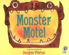 Monster Motel - Douglas Florian