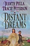 Distant Dreams - Judith Pella, Tracie Peterson