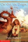 The Girl, the Dragon, and the Wild Magic - Dave Luckett