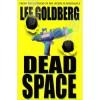 Dead Space - Lee Goldberg