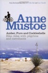 Amber, Furs and Cockleshells: Bike Rides with Pilgrims and Merchants - Anne Mustoe
