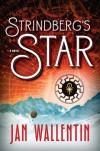 Strindberg's Star - Jan Wallentin