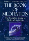 The Book Of Meditation - Patricia Carrington, Patricia Carnington