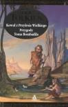 Kowal z Przylesia Wielkiego. Przygody Toma Bombadila - J.R.R. Tolkien