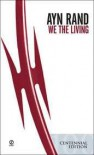 We the Living - Ayn Rand, Leonard Peikoff