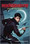 Rise of the Ninja (Moonshadow Series #1) - Simon Higgins
