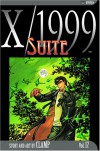 X/1999, Volume 17: Suite - CLAMP