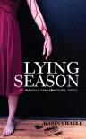 Lying Season (Experiment in Terror, #4) - Karina Halle
