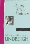 Bring Me a Unicorn: Diaries and Letters of Anne Morrow Lindbergh, 1922-1928 - Anne Morrow Lindbergh