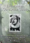 The Illustrated Cotswold Guide - Peter Reardon