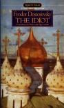 The Idiot - Fyodor Dostoyevsky, Henry Carlisle, Olga Carlile, Olga Carlisle