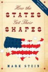 How the States Got Their Shapes - Mark Stein