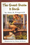 The Great Brain Is Back - John D. Fitzgerald, Diane deGroat