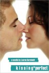 Kissing Perfect (At the Party, #4) - Lauren Barnholdt