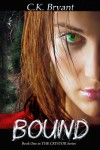 BOUND (#1 in The Crystor Series) - C.K. Bryant