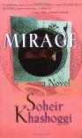 Mirage - Soheir Khashoggi