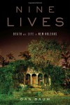 Nine Lives: Death and Life in New Orleans - Dan Baum