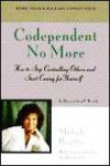 Codependent No More: How to Stop Controlling Others and Start Caring for Yourself - Melody Beattie